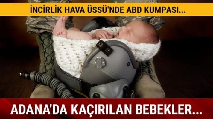 Adana'da Kaçırılan Bebek Skandalında Yeni Gelişme