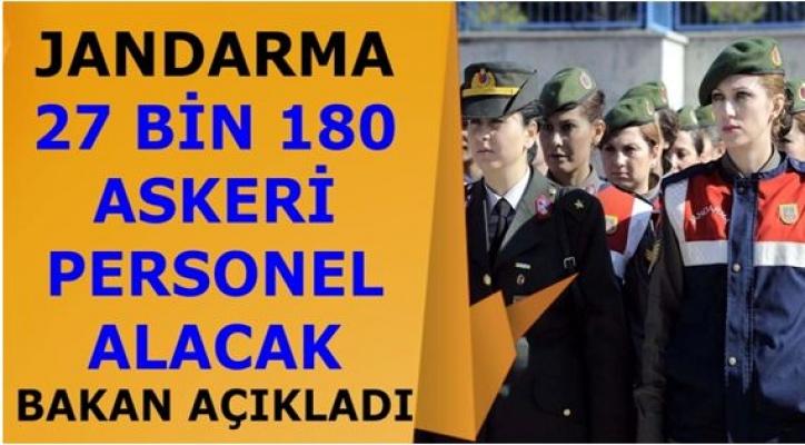Jandarma 27 Bin 180 Askeri Personel Alımı Yapıyor