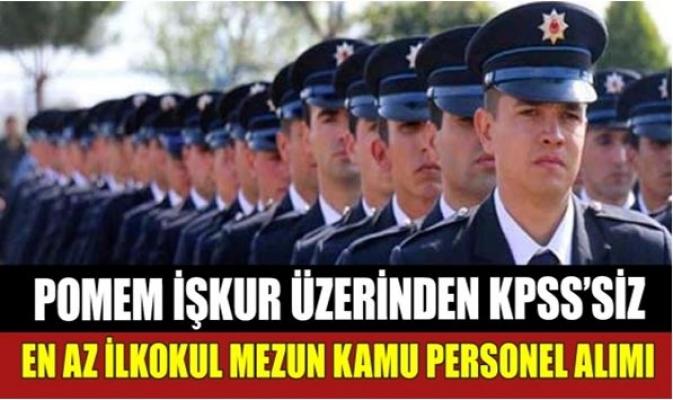 KPSS Şartsız POMEM Kamu Personeli Alımı