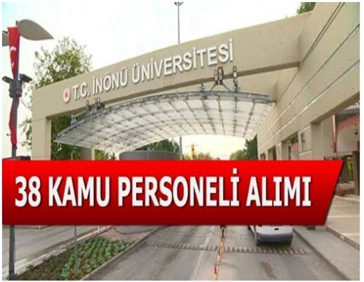 Malatya İnönü Üniversitesi 38 Kamu Personeli Alım İlanı