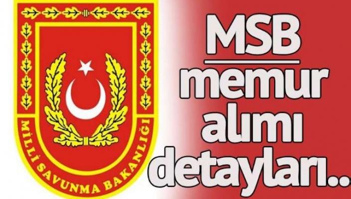 Milli Savunma Bakanlığı Memur Alımlarını Açıkladı