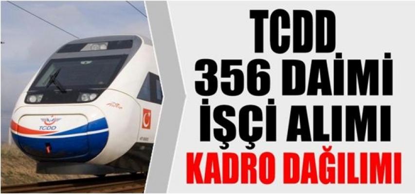 TCDD 356 Daimi İşçi Alımı Kadro Dağılımı Belli Oldu