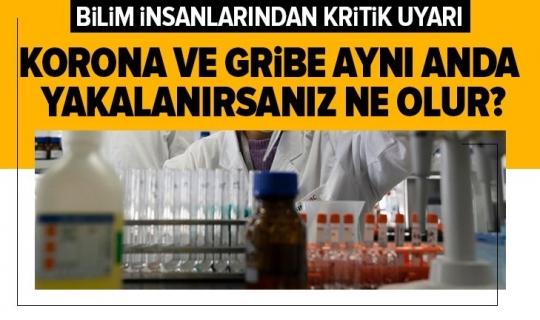 Bilim İnsanlarından kritik uyarı aynı anda koronavirüse ve gribe yakalanırsanız ne olur?
