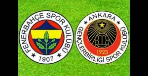 Gençlerbirliği ile Fenerbahçe Ankara'da Karşı Karşıya Geldi