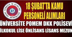 İŞKUR 18 Şubat Kamu Personeli İlanları Yayınlandı