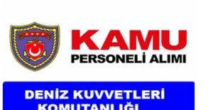 KPSS Şartı Olmadan Deniz Kuvvetleri Komutanlığı Personel Alımı