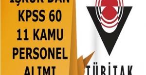 TUBİAK KPSS 60 Puan Barajı İle 11 Personel Alacak