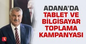 Adana'da Tablet ve Bilgisayar Toplama Kampanyası