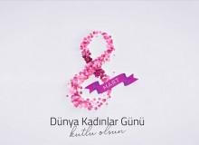 Dünya Kadınlar Günü'nün 106. Yıldönümü Kutlanıyor