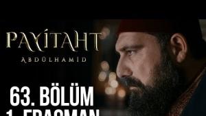 Payitaht Abdülhamid 63. Bölüm Fragman