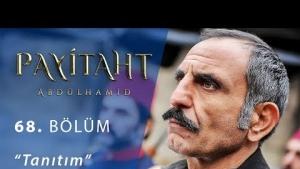 Payitaht Abdülhamid 68. Bölüm Fragmanı