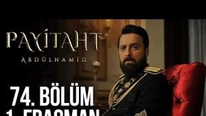 Payitaht Abdülhamid 74. Bölüm Fragmanı İnsan Kasabından İntikamı Alabilecekler mi?