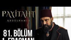 Payitaht Abdülhamid 81. Bölüm Fragmanı Abdülhamid'in diplomatik zekası