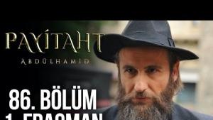 Payitaht Abdülhamid 86. Bölüm Fragmanı Abdülhamid Han'ın İngiliz Planı